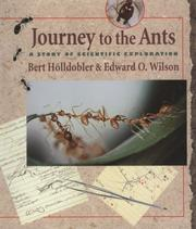 Journey to the ants by Bert Hölldobler