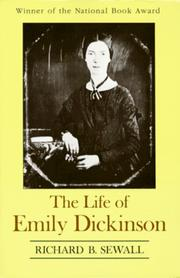 Cover of: The Life of Emily Dickinson | Richard B. Sewall