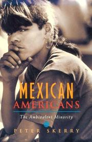Cover of: Mexican Americans | Peter Skerry