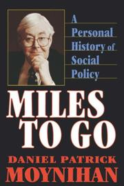 Cover of: Miles to Go | Daniel Patrick Moynihan