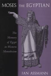 Cover of: Moses the Egyptian | Jan Assmann