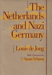 Cover of: The Netherlands and Nazi Germany