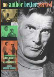 Cover of: No Author Better Served: The Correspondence of Samuel Beckett and Alan Schneider