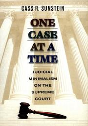 Cover of: One Case at a Time: Judicial Minimalism on the Supreme Court