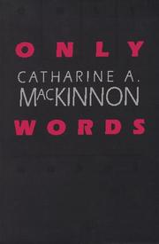 Cover of: Only Words | Catharine A. MacKinnon
