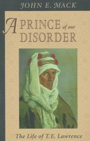 Cover of: A Prince of Our Disorder: The Life of T. E. Lawrence