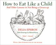 Cover of: How to Eat Like a Child | Delia Ephron