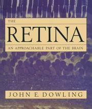 Cover of: The Retina | John E. Dowling
