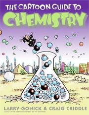 Cover of: The Cartoon Guide to Chemistry (Cartoon Guide To...)