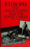 Cover of: Ethiopia, the United States, and the Soviet Union | David A. Korn