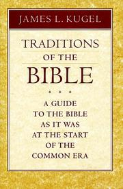 Cover of: Traditions of the Bible | James L. Kugel
