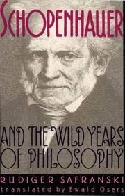 Cover of: Schopenhauer and the Wild Years of Philosophy | RГјdiger Safranski