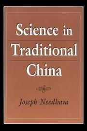 Cover of: Science in traditional China: a comparative perspective