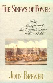 Cover of: The sinews of power: war, money and the English state, 1688-1783
