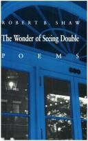 Cover of: wonder of seeing double | Robert Burns Shaw