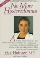 No more hysterectomies by Vicki Hufnagel