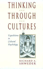 Thinking Through Cultures: Expeditions In Cultural Psychology