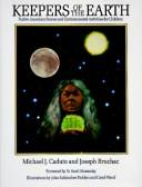 Keepers of the earth by Michael J. Caduto