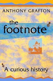 The Footnote by Anthony Grafton
