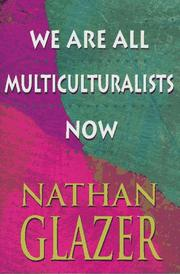 Cover of: We are all multiculturalists now
