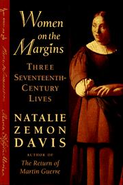 Cover of: Women on the margins: Three Seventeenth-Century Lives