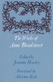 Cover of: The Works of Anne Bradstreet (The John Harvard Library)