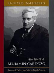 Cover of: The world of Benjamin Cardozo