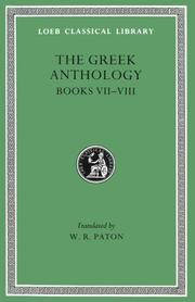 Cover of: Greek Anthology, II, Book 7: Sepulchral Epigrams. Book 8