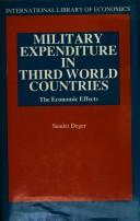 Cover of: Military expenditure in Third World countries | Saadet Deger