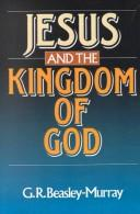Cover of: Jesus and the kingdom of God