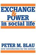 Cover of: Exchange and power in social life by Peter Michael Blau