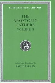 Cover of: Apostolic Fathers: Volume II. Epistle of Barnabas. Papias and Quadratus. Epistle to Diognetus. The Shepherd of Hermas (Loeb Classical Library No. 25N)