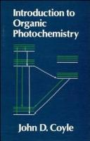 Cover of: Introduction to organic photochemistry | J. D. Coyle