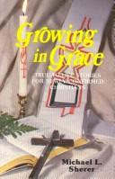 Cover of: Growing in grace