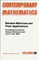 Cover of: Random matrices and their applications | AMS-IMS-SIAM Joint Summer Research Conference in the Mathematical Sciences on Random Matrices and Their Applications (1984 Bowdoin College)