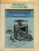 Cover of: Heavenly clockwork: the great astronomical clocks of medieval China