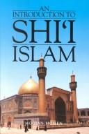 Cover of: introduction to Shiī Islam | Moojan Momen