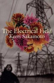 The electrical field by Kerri Sakamoto