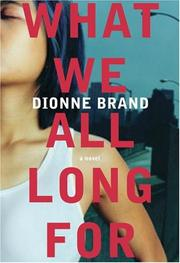 Cover of: What We All Long For: A Novel