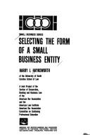 Cover of: Selecting the form of a small business entity