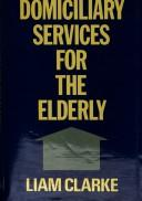 Cover of: Domiciliary services for the elderly