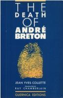 Cover of: The death of André Breton