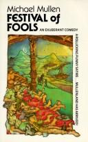 Cover of: Festival of fools | Michael Mullen