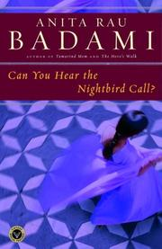 Cover of: Can You Hear the Nightbird Call? | Anita Rau Badami