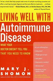 Cover of: Living Well with Autoimmune Disease | Mary J. Shomon