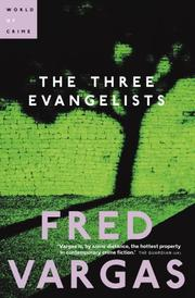 Cover of: The Three Evangelists | Fred Vargas