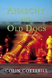 Cover of: Anarchy and Old Dogs | Colin Cotterill