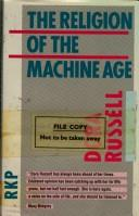 Cover of: The religion of the machine age | Dora Russell