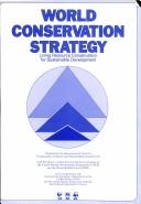 Cover of: World conservation strategy