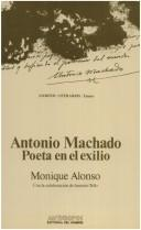 Cover of: Antonio Machado | Monique Alonso